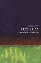 Professor Philippa Levine Eugenics: A Very Short introduction