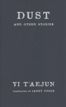 Yi, T`aejun Dust and Other Stories