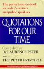 Laurence J. Peter Quotations for Our Time