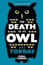 Torday, Paul Death of an Owl