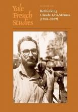 Doran, Robert Yale French Studies Vol 123 - Rethinking Claude Claude Levi-Strauss (1908-2009)