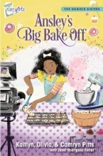 Kaitlyn Pitts,   Camryn Pitts,   Olivia Pitts Ansley`s Big Bake Off