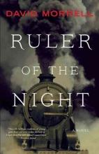 Morrell, David Ruler of the Night