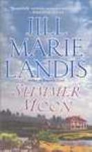 Landis, Jill Marie Summer Moon
