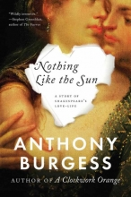 Burgess, Anthony Nothing Like the Sun