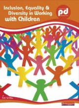 Sue Griffin Inclusion, Equality and Diversity in Working with Children