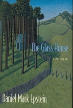 Epstein, Daniel Mark The Glass House