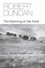 Duncan, Robert Edward The Opening of the Field