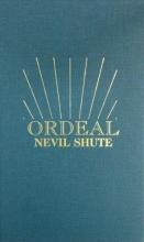 Shute, Nevil Ordeal