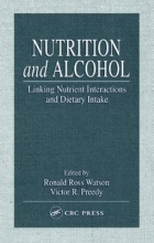 Ronald Ross Watson,   Victor R. Preedy Nutrition and Alcohol