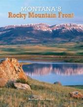 Graetz, Rick Montana`s Rocky Mountain Front