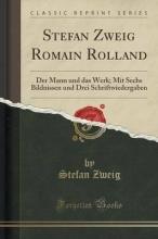 Zweig, Stefan Stefan Zweig Romain Rolland