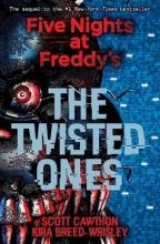 Cawthon, Scott,   Breed-Wrisley, Kira The Twisted Ones