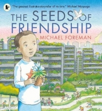 Foreman, Michael Seeds of Friendship