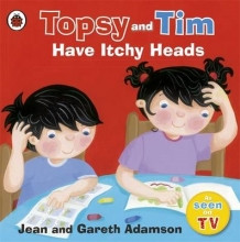 Adamson, Jean Topsy and Tim: Have Itchy Heads