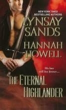 Sands, Lynsay  Sands, Lynsay,   Howell, Hannah,   Howell, Hannah The Eternal Highlander