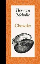 Melville, Herman Chowder