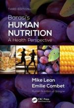 Michael E. J. Lean,   Emilie Combet Barasi`s Human Nutrition
