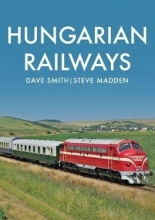 Dave Smith,   Steve Madden Hungarian Railways