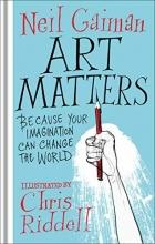 Neil Gaiman, Art Matters