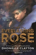 Dhonielle Clayton, The Everlasting Rose