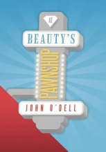 O`Dell, John At Beauty`s Pawnshop