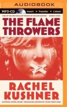 Kushner, Rachel The Flamethrowers