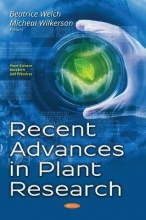 Beatrice Welch,   Micheal Wilkerson Recent Advances in Plant Research