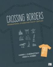 Chernotsky, Harry I.,   Ubertaccio, Peter N.,   Hobbs, Heidi H. Crossing Borders + the Cq Press Career Guide for Global Politics Students