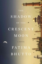 Bhutto, Fatima The Shadow of the Crescent Moon