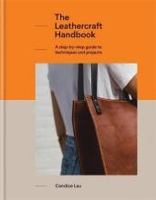 Candice Lau The Leathercraft Handbook