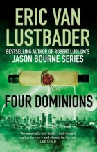 Eric van Lustbader , Four Dominions