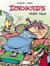Goscinny, Rene Iznogoud`s Fairy Tale