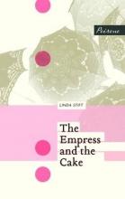 Stift, Linda Empress and the Cake