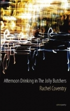 Rachel Coventry Afternoon Drinking at The Jolly Butchers