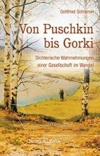 Schramm, Gottfried Von Puschkin bis Gorki