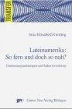 Gerling, Vera Elisabeth Lateinamerika: So fern und doch so nah?