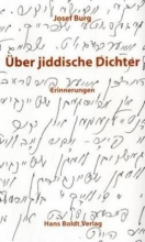 Burg, Josef Über jiddische Dichter