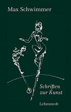 Schwimmer, Max Schriften zur Kunst
