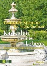 Susman, Gabriele Kaskaden meines Lebens