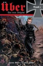 Gillen, Kieron Über - Das letzte Aufgebot 01