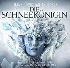 Tippner, Thomas Die Schneekönigin 4 CDs