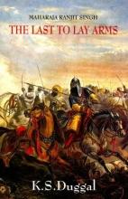 Duggal, Kartar Singh Maharaja Ranjit Singh