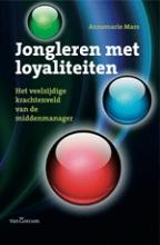 Annemarie Mars , Jongleren met loyaliteiten