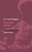 J.C. van Schagen Ik ga maar en blijf