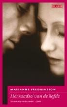 Marianne  Fredriksson, Het raadsel van de liefde