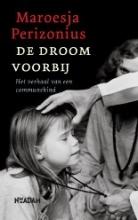 Maroesja Perizonius , De droom van mijn moeder