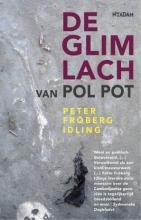 Peter  Fröberg Idling Glimlach van Pol Pot