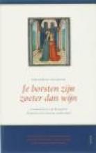 Gregorius de Grote , Je borsten zijn zoeter dan wijn (Expositio de Canticum Canticorum)