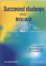 B. Westra L. van der Ven, Succesvol studeren voor BIV/AO 1
